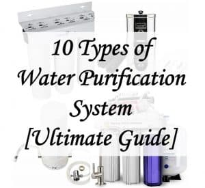 10 types of water filtration system at home