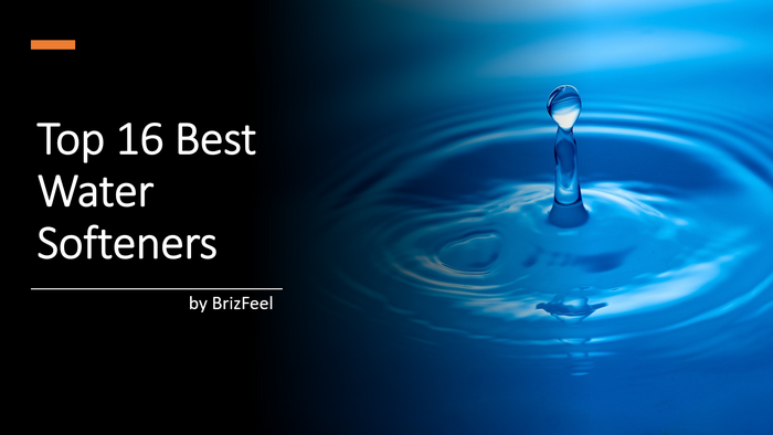 16 Best Water Softeners Review 2020: Ultimate Buyer Guide by BrizFeel image
