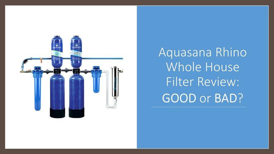 Aquasana Rhino EQ-1000, EQ-600 & EQ-Well-UV Reviews 2020 image