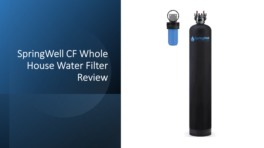 SpringWell Whole House Water Filter Review: CF1, CF4 & CF+ image