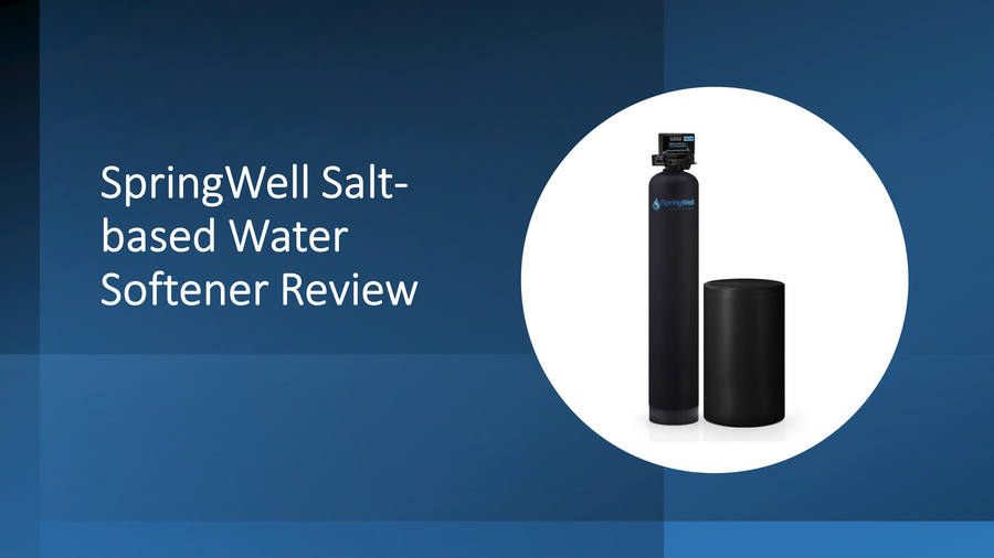SpringWell Water Softener Review: Salt-based SS1, SS4, SS+ image
