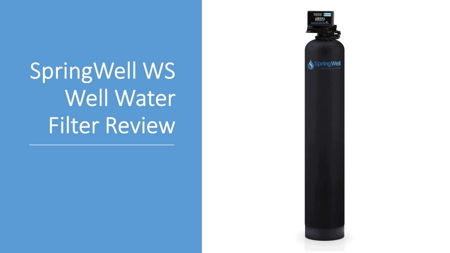 SpringWell Whole-House Well Water Filter Review [WS1/WS4] image